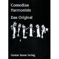 Comedian Harmonists. Das Original 1: Fünf Originalarrangements. Gesangs- und Klavierstimme des Sextetts.Mein kleiner grüner Kaktus. Eine kleine ... läßt dich grüßen. Guter Mond. Das ist die Li