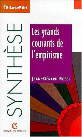 Les grands courants de l'empirisme par Jean-Gérard Rossi