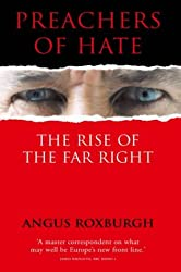 Preachers of Hate: The Rise of the Far Right