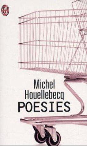 Les Classiques Larousse: Poesies par Houellebecq