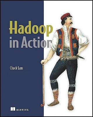 [( Hadoop in Action (In Action) - IPS [ HADOOP IN ACTION (IN ACTION) - IPS ] By Lam, Chuck ( Author )Dec-15-2010 Paperback By Lam, Chuck ( Author ) Paperback Dec - 2010)] Paperback