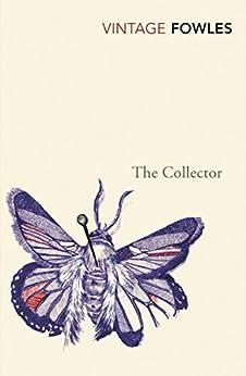 The Collector (Vintage Classics) de [Fowles, John]