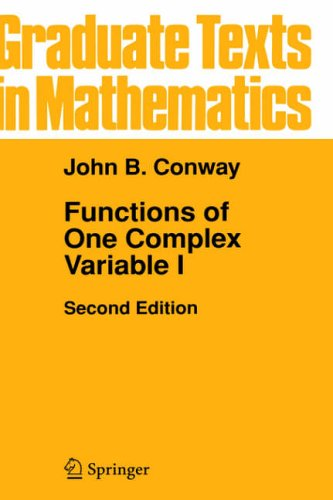 Functions of One Complex Variable I: v. 1 (Graduate Texts in Mathematics)