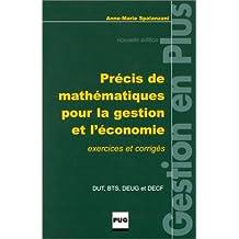 Précis de mathématiques pour la gestion et l'économie, DUT, BTS, DEUG et DECF
