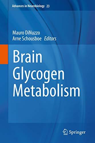 Brain Glycogen Metabolism (Advances in Neurobiology Book 23) (English Edition)