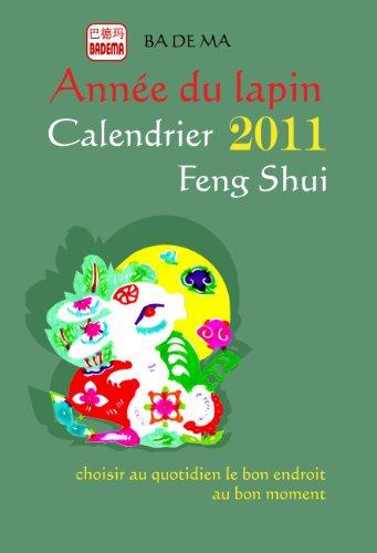 Calendrier Feng Shui 2011 - l'Année du Lapin par Badema