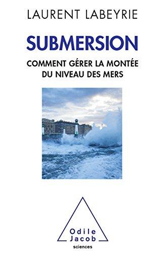 Submersion: Comment gérer la montée du niveau des mers (OJ.SCIENCES)