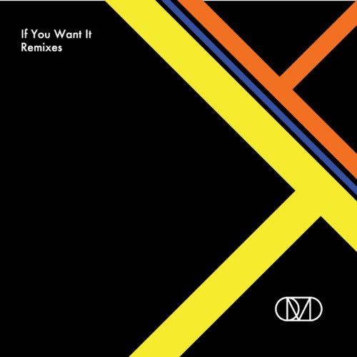 If You Want It (Remixes)