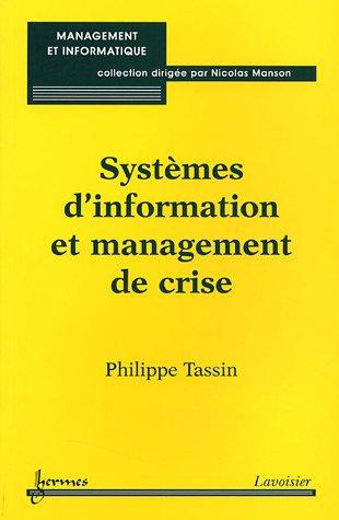 Systèmes d'information et management de crise