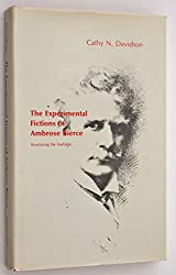 Experimental Fictions of Ambrose Bierce: Structuring the Ineffable