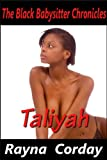 Taliyah (The Black Babysitter Chronicles Book 1)