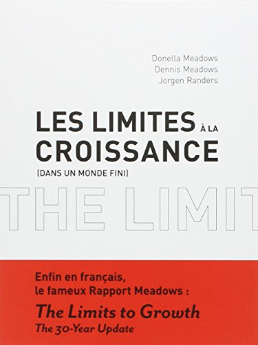 Les Limites à la croissance (dans un monde fini)