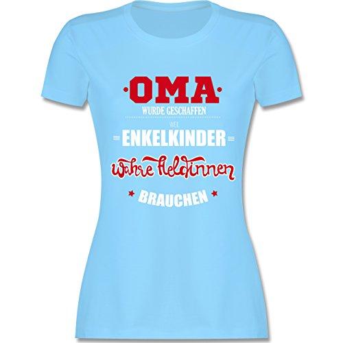 Shirtracer Oma - Oma Wurde Geschaffen - Damen T-Shirt Rundhals Hellblau