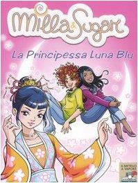 La principessa Luna Blu: 7