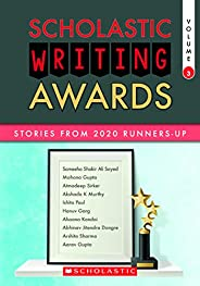 Scholastic Writing Awards: Stories from 2020 Runners-Up Volume 3 EBOOK