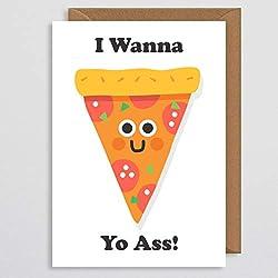 Valentinstagskarte – Valentinstagskarte – Pizza-Karte – I Wanna Pizza Yo Ass – Lustige Jahrestagskarte – Pizza-Pin – Valentinstagskarte – Valentinstagskarte – Valentinstagsgeschenk für sie – für ihn – Freund – Freundin – Ehemann – Ehefrau – Partner – Schule – Jahrestagskarte – I Love You