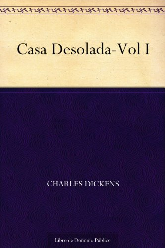 Casa Desolada-Vol I