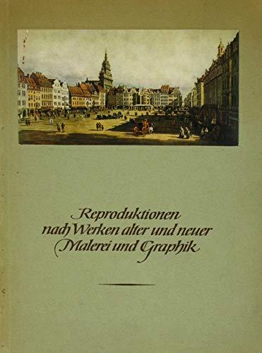 Reproduktionen nach Werken alter und neuer Malerei und Graphik -