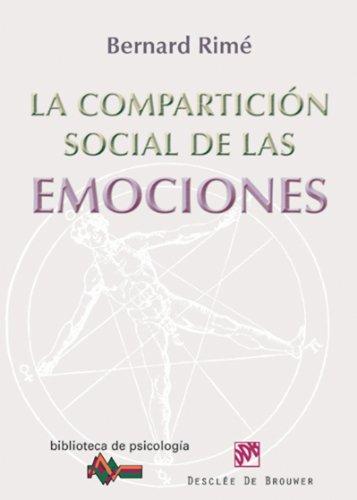 La compartición social de las emociones (Biblioteca de Psicología) por Bernard Rimé