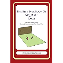 The Best Ever Book of Janitor Jokes: Lots and Lots of Jokes Specially Repurposed for You-Know-Who by Mark Geoffrey Young (2012-06-14)
