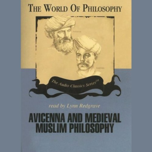 Avicenna and Medieval Muslim Philosophy  Audiolibri