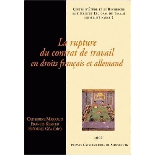 La rupture du contrat de travail en droits français et allemand