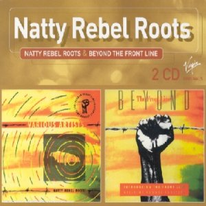 Natty Rebels Roots;Beyond The Front Line