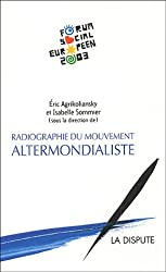 Radiographie du mouvement altermondialiste : Le second Forum social européen