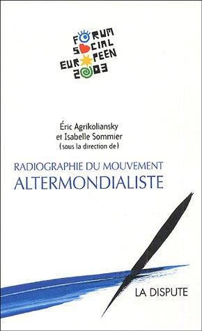 Radiographie du mouvement altermondialiste : Le second Forum social europen
