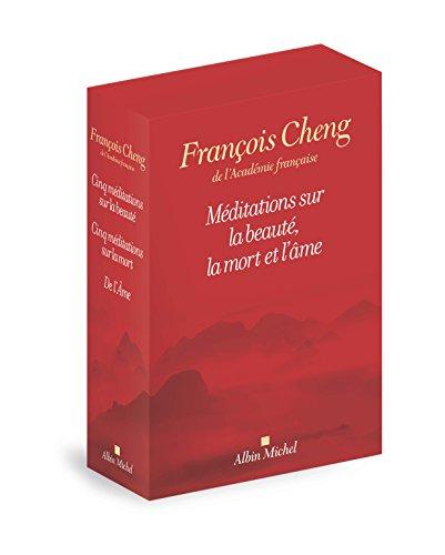 Méditations sur la beauté, la mort et l'âme : Coffret en 3 volumes : Cinq méditations sur la beauté ; Cinq méditations sur la mort autrement dit sur la vie ; De l'Ame