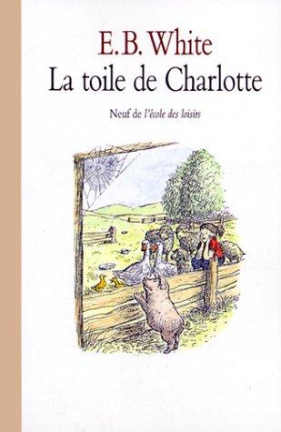 LA TOILE DE CHARLOTTE (Neuf en poche) por Edmund White
