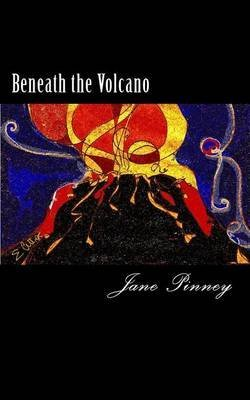 [(Beneath the Volcano : A Sequel to License to Kill)] [By (author) Jane Pinney] published on (June, 2014)