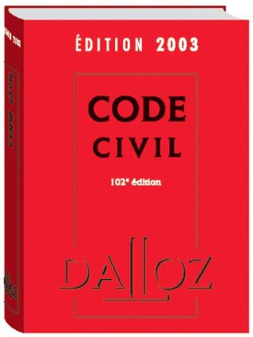 Code civil 2003, 102e édition par Collectif