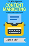 The Most Effective Content Marketing Strategies You Need to Master (Sales Funnel Marketing Guides Book 3) (English Edition)