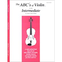 The ABCs of Violin for the Intermediate, Book 2