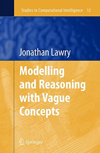 Modelling and Reasoning with Vague Concepts (Studies in Computational Intelligence)
