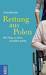 Rettung aus Polen: Wie Pflege zu Hause tatsächlich gelingt