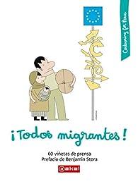 ¡Todos migrantes! par  Varios autores