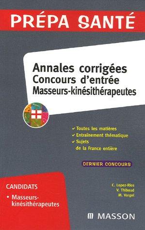 Annales corriges Concours d'entre Masseurs-kinsithrapeutes