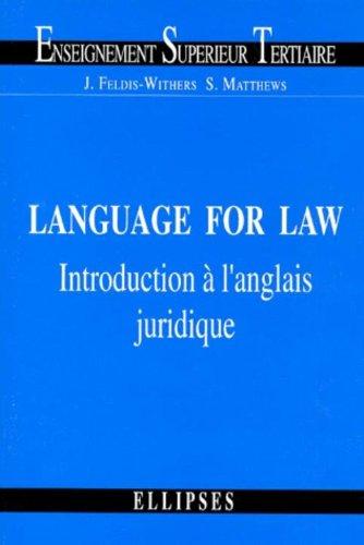 Language for Law. Introduction à l'anglais juridique