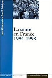 LA SANTE EN FRANCE 1994-1998. Rapport, novembre 1998