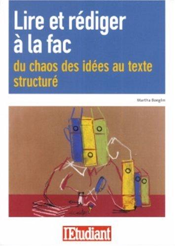 Lire et rédiger à la fac : Du chaos des idées au texte structuré