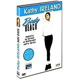 Kathy Ireland : Body Reach
