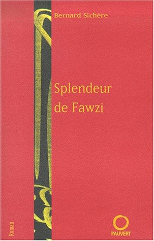 La Splendeur de Fawzi