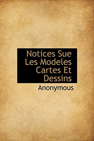 Notices Sue Les Modeles Cartes Et Dessins