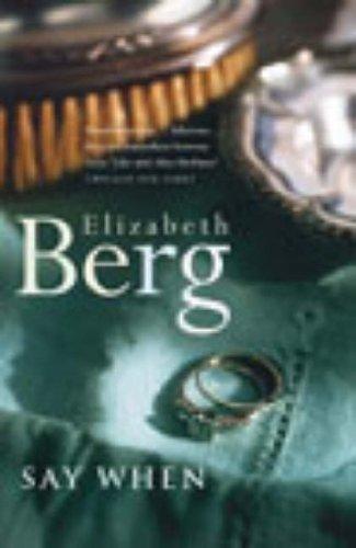 Say When by Elizabeth Berg (2003-06-05)