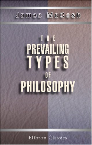The Prevailing Types of Philosophy
