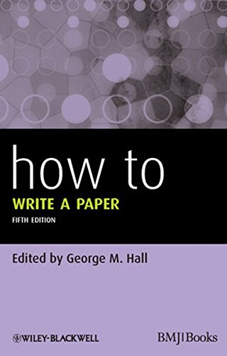 How To Write a Paper (Wiley-Blackwell Handbooks in Personality and Individual Differences)