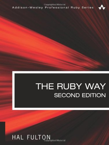 The Ruby Way: Solutions and Techniques in Ruby Programming (Addison-wesley Professional Ruby) (Ruby Hal Fulton)