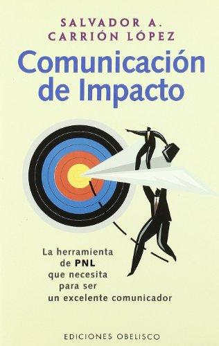 Comunicacion de Impacto/ Impact Communic...